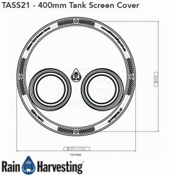Tank Screen Cover 400mm Dimensions - Top View