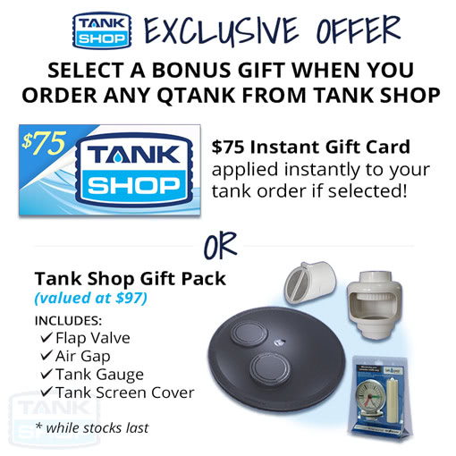 Tank Shop Exclusive Offer - Bonus Gift when you purchase any water tank